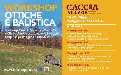CACCIA VILLAGE WORKSHOP OTTICHE E BALISTICA